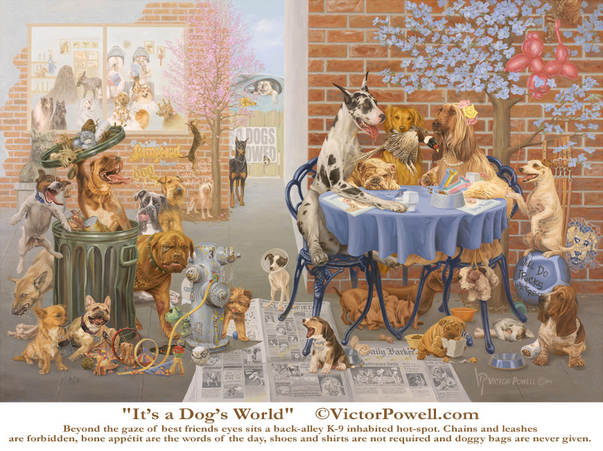 It's a Dog's World Oil Painting